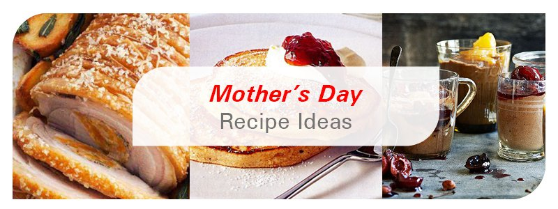 Mothers Day 2021 - Recipe Ideas